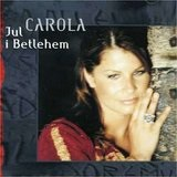 Jul I Betlehem Lyrics Carola