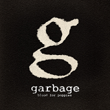 Blood For Poppies (Single) Lyrics Garbage