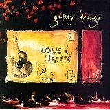 Love & Liberte Lyrics Gipsy Kings
