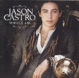 Who I Am Lyrics Jason Castro