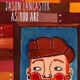 As You Are Lyrics Jason Lancaster