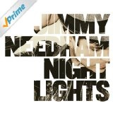 Nightlights Lyrics Jimmy Needham