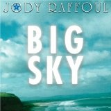 Big Sky Lyrics Jody Raffoul