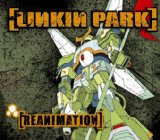 Reanimation Lyrics Linkin Park