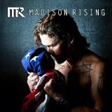 Madison Rising Lyrics Madison Rising