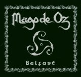 Belfast Lyrics Mago De Oz