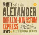 Harlem-Kingston Express Live! Lyrics Monty Alexander