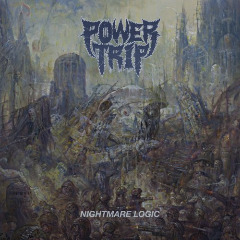 Nightmare Logic Lyrics Power Trip