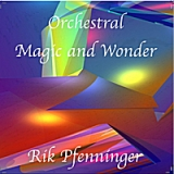 Orchestral Magic and Wonder Lyrics Rik Pfenninger