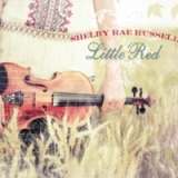 Little Red Lyrics Shelby Rae Russell