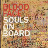 Blood Face Lyrics Souls On Board