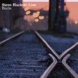 Live Rails Lyrics Steve Hackett