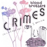 Crimes Lyrics The Blood Brothers