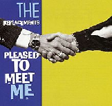 Pleased To Meet Me Lyrics The Replacements