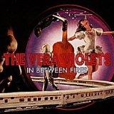 In Between Fires Lyrics The Vera Violets