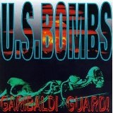 Garibaldi Guard! Lyrics U.s. Bombs