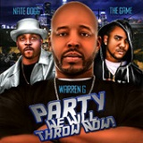 Party We Will Throw Now! (Single) Lyrics Warren G, Nate Dogg & Game