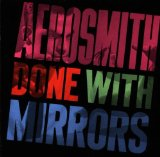 Done With Mirrors Lyrics Aerosmith