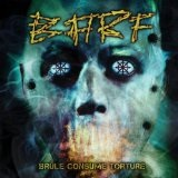 Brûle, Consume, Torture Lyrics B.A.R.F.