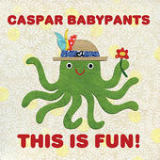 This Is Fun! Lyrics Caspar Babypants