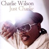Just Charlie Lyrics Charlie Wilson