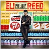 Come And Get It Lyrics Eli 'Paperboy' Reed