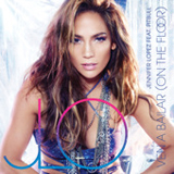 Ven A Bailar (On The Floor) (Single) Lyrics Jennifer Lopez