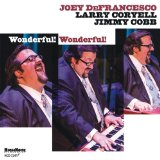 Wonderful! Wonderful! Lyrics Joey Defrancesco