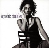 Ritual Of Love Lyrics Karyn White