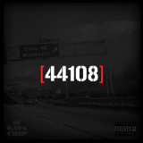 44108 (Mixtape) Lyrics King Chip