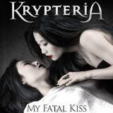 My Fatal Kiss Lyrics Krypteria