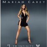 #1 TO INFINITY Lyrics Mariah Carey