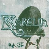 Raise Lyrics The Karelia