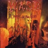 Live ... In The Raw Lyrics W.A.S.P.