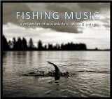 Fishing Music Lyrics Ben Winship & David Thompson