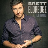 Illinois Lyrics Brett Eldredge