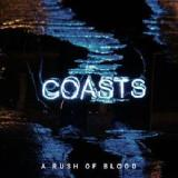 A Rush Of Blood Lyrics Coasts