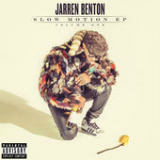 Slow Motion (EP) Lyrics Jarren Benton