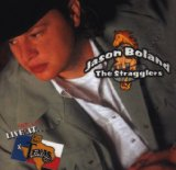 Live at Billy Bobs Lyrics Jason Boland And The Stragglers