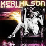 In A Perfect World Lyrics Keri Hilson