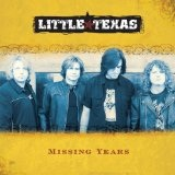 Missing Years Lyrics Little Texas