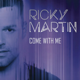 Come With Me (Single) Lyrics Ricky Martin