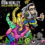Walang Pang Titulo (EP) Lyrics Ron Henley