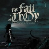 Phantom On The Horizon Lyrics The Fall Of Troy