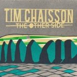 The Other Side Lyrics Tim Chaisson