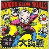 Who Is, This Is? Lyrics Voodoo Glow Skulls