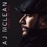 Have It All Lyrics A.J. McLean
