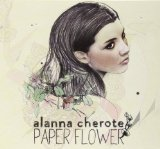 Paper Flower Lyrics Alanna Cherote