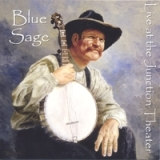 Live At the Junction Theater Lyrics Blue Sage Trio