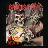 Black Death Lyrics Brocas Helm
